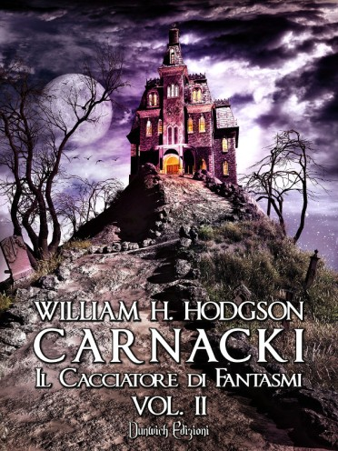 William H. Hodgson - Carnacki Il Cacciatore di Fantasmi Vol. II promo