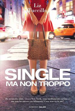 Single ma non troppo_Esec.indd