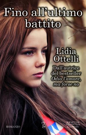 Fino all'ultimo battito Lidia Ottelli