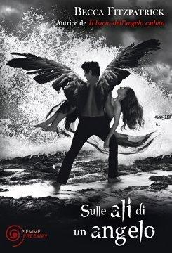 Sulle ali di un angelo Becca Fitzpatrick