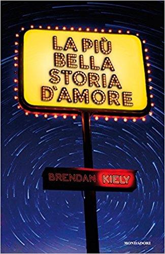La più bella storia d'amore Brendan Kiely