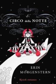 Il circo della notte Erin Morgenstern